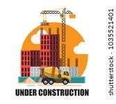 building under construction... | Shutterstock .eps vector #1035521401