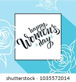 happy woman's day lettering as... | Shutterstock .eps vector #1035572014