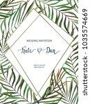 wedding card. invitation... | Shutterstock .eps vector #1035574669