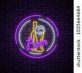 glowing neon signboard of beer... | Shutterstock .eps vector #1035664684