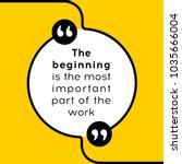 vector quotation. the beginning ... | Shutterstock .eps vector #1035666004