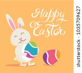 happy easter bunny. vector...   Shutterstock .eps vector #1035709627