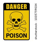 danger poison caution sign... | Shutterstock .eps vector #1035759034