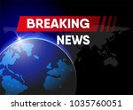 world breaking news banner ... | Shutterstock .eps vector #1035760051