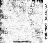 texture black and white grunge... | Shutterstock . vector #1035830965