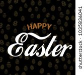 happy easter greeting card with ... | Shutterstock .eps vector #1035836041