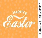 happy easter greeting card with ... | Shutterstock .eps vector #1035836047