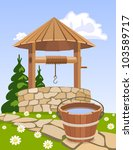 Old Wooden Well And Bucket Of...