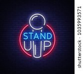 stand up logo in neon style.... | Shutterstock . vector #1035993571