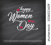 wish you a happy women's day... | Shutterstock .eps vector #1036021609