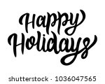 happy holidays type drawn... | Shutterstock .eps vector #1036047565