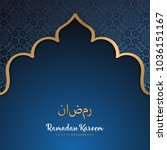 beautiful ramadan kareem... | Shutterstock .eps vector #1036151167