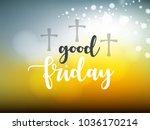happy good friday  vector...   Shutterstock .eps vector #1036170214