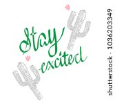 slogan message and cactus patch.... | Shutterstock .eps vector #1036203349