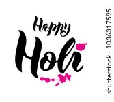 hand drawn happy holi lettering ... | Shutterstock .eps vector #1036317595