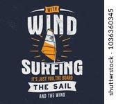 vintage hand drawn windsurfing  ... | Shutterstock .eps vector #1036360345