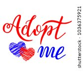 hand drawn adopt me lettering... | Shutterstock .eps vector #1036375921