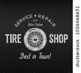 vintage tire shop label. garage ... | Shutterstock . vector #1036468651