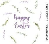 happy easter. calligraphy.... | Shutterstock . vector #1036664251