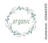 organic. watercolor wreath hand ... | Shutterstock . vector #1036665355