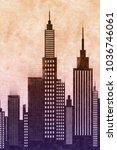 modern american city buildings...   Shutterstock . vector #1036746061