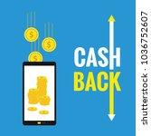 cash back concept vector.... | Shutterstock .eps vector #1036752607