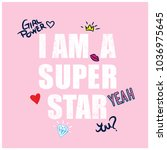 i am a super star typography... | Shutterstock .eps vector #1036975645