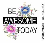 slogan graphic with embroidery | Shutterstock .eps vector #1037168215