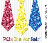 Bright mosaic Portuguese 'Happy Father's Day' neck tie card in vector format. - stock vector