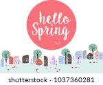 cute home town hello spring... | Shutterstock .eps vector #1037360281