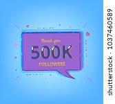 500k followers thank you... | Shutterstock .eps vector #1037460589