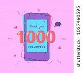 1000 followers thank you card... | Shutterstock .eps vector #1037460595