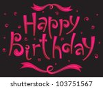 happy birthday card | Shutterstock .eps vector #103751567