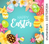 happy easter cute background... | Shutterstock . vector #1037539204