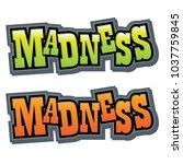 madness vector graphic headline | Shutterstock .eps vector #1037759845