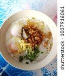 Jok Thai Breakfast Put In A...