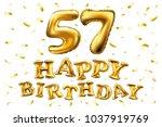 vector happy birthday 57th... | Shutterstock .eps vector #1037919769