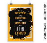 vector quote about respect.... | Shutterstock .eps vector #1038095485