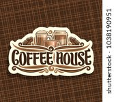 vector logo for coffee house ... | Shutterstock .eps vector #1038190951