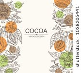background with cocoa  cocoa... | Shutterstock .eps vector #1038205441