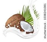 coconut with milk splash. fruit ... | Shutterstock .eps vector #1038241081