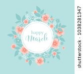 a spring greeting card with a...   Shutterstock .eps vector #1038281347