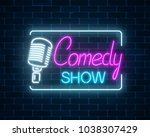 neon sign of comedy show with... | Shutterstock .eps vector #1038307429