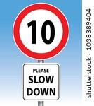 please slow down  speed limit 10 | Shutterstock .eps vector #1038389404