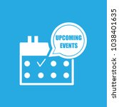 upcoming events icon flat... | Shutterstock .eps vector #1038401635