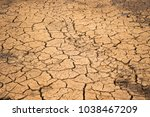 climate change and drought land  | Shutterstock . vector #1038467209