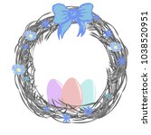 decorative easter wreath with a ... | Shutterstock .eps vector #1038520951