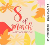 happy women's day hand drawn... | Shutterstock .eps vector #1038602755