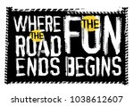 off road quote lettering.... | Shutterstock .eps vector #1038612607