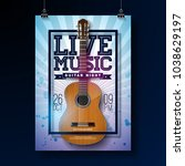 live music flyer design with... | Shutterstock .eps vector #1038629197